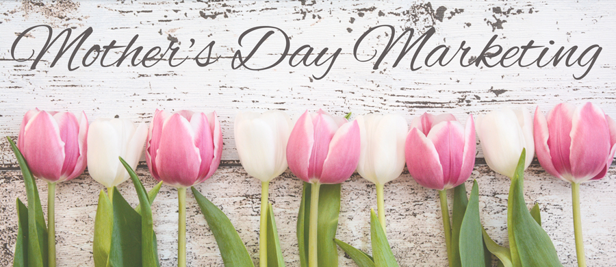 mothersdaymarketing